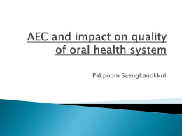 AEC and impact on quality of oral health system