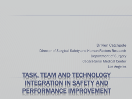 Task, Team, and Technology in the OR