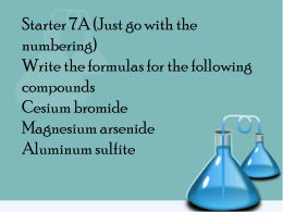 Unit 5 Starter # 7 Write the name of each compound