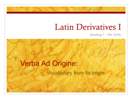 Latin Derivatives I