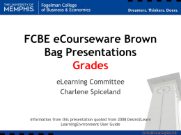 Why use eCourseware for grades?