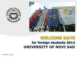 WELCOME DAYS 2012 UNIVERSITY OF NOVI SAD