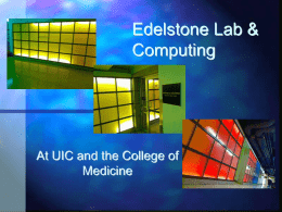 Edelstone and Computing - University of Illinois at Chicago