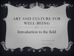 Art and culture for wellbeing * Introduction to the field