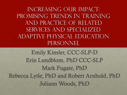 Increasing Our Impact: Promising Trends in Training and Practice of