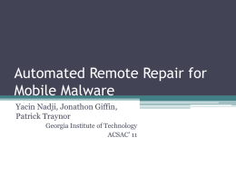 Automated Remote Repair for Mobile Malware