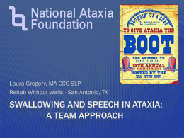 Swallowing and Speech in Ataxia