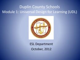 Duplin County Schools Module I: Universal Design Learning UDL