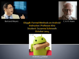 Formal methods on Android E6998: Professor aho