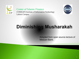 Diminishing Musharakah - Center of Islamic Finance