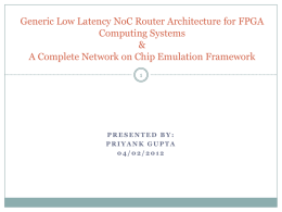 Generic Low Latency NoC Router Architecture for FPGA Computing