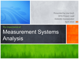 Measurement Systems Analyses.