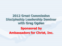 2012 Great Commission Discipleship Leadership Seminar with Greg