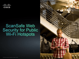 ScanSafe Web Security for Public Wi-Fi Hotspots