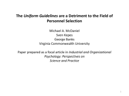 Uniform Guidelines are Detrimental t the Field of Selection PPT