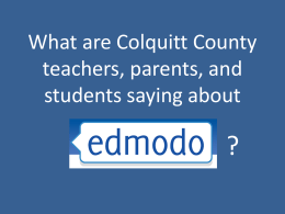 What Colquitt Co. Teachers are Saying About Edmodo
