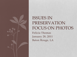 Photo and Newspaper Preservation