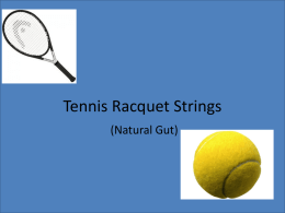 Tennis Racquet Strings