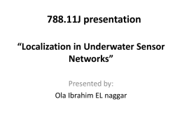 Localization in Underwater Sensor Networks