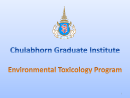 Environmental Toxicology - chulabhorn graduate institute
