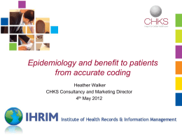 Epidemiology and benefit to patients from accurate coding