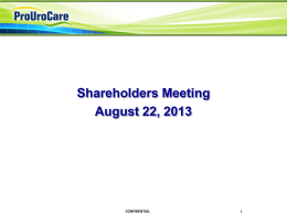 Presentation from the August 22, 2013 Annual Meeting
