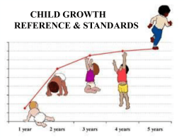 CHILD GROWTH REFERENCE & STANDARDS - E