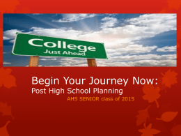 College Admissions Presentation by Counselors