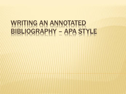Writing an Annotated Bibliography * APA style