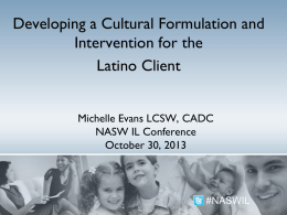 Developing a Cultural Formulation and Intervention for