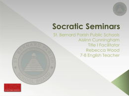 Socratic Seminars - St. Bernard Parish Schools