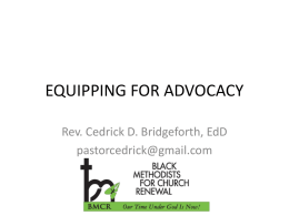 advocacy pwpt - REV. CEDRICK D. BRIDGEFORTH, Ed D
