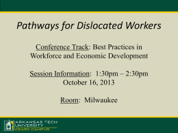 Pathways for Dislocated Workers - National Council for Workforce