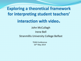 Exploring a theoretical framework for interpreting student teachers