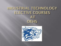 Industrial Technology at OEHS - Community Unit School District 308