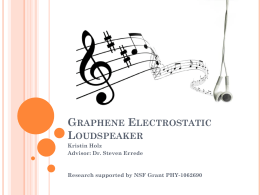 Graphene Electrostatic Loudspeaker (MS Powerpoint Presentation)