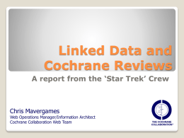Linked Data and Cochrane Reviews