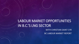 Presentation 2: Outlook for BC`s LNG Industry