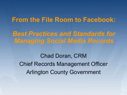 Best Practices and Standards for Managing Social Media Records