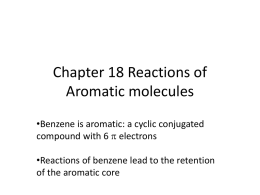 Chapter 18 Reactions of aromatics
