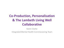 Co-Production, Personalisation & The Lambeth Living Well