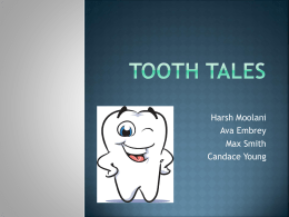 Tooth Tales Skits - Life Science Academy