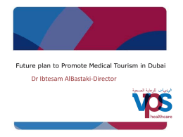 The Future plans to promote Medical Tourism in Dubai