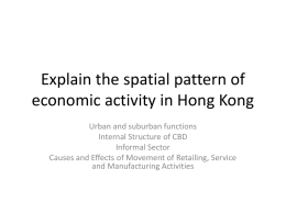 Explain the spatial pattern of economic activity in Hong Kong Urban