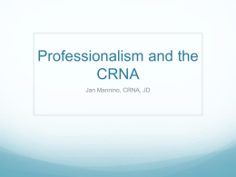 Professionalism and the CRNA