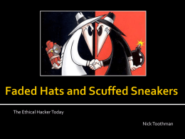 Faded Hats and Scuffed Sneakers: The Ethical Hacker Today