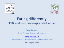 Eating differently - FCRN workshop on changing what we eat