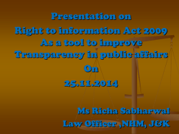 Presentation on Right to Information Act 2009 as a tool to improve