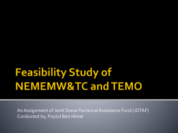 Feasibility Study of NEMEMW&TC and TEMO