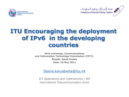 ITU Encouraging the deployment of IPv6 in the developing countries